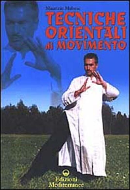 Tecniche orientali di movimento - Maurizio Maltese - copertina