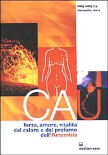 Cau. Forza, amore, vitalità, dal colore e dal profumo dellartemisia.pdf