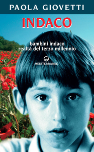 Libro Indaco. Bambini realtà del terzo millennio Paola Giovetti