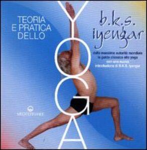 Libro Teoria e pratica dello yoga B. K. S. Iyengar