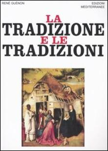 Radiospeed.it La tradizione e le tradizioni. Scritti 1910-1938 Image