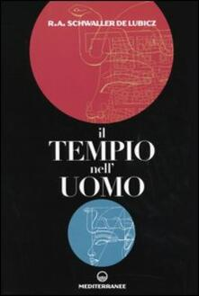 Il tempio nell'uomo - Rene A. Schwaller de Lubicz - copertina