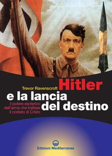Antondemarirreguera.es Hitler e la lancia del destino. Il potere esoterico dell'arma che trafisse il costato di Cristo Image