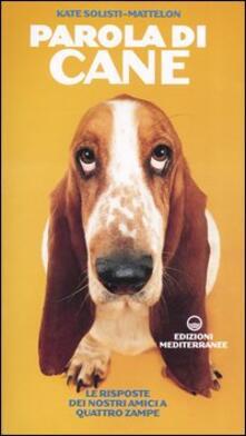 Parola di cane. Le risposte dei nostri amici a quattro zampe.pdf