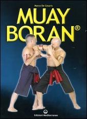 Muay Boran. L'arte guerriera tradizionale siamese