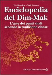 Enciclopedia del Dim-Mak. Larte dei punti vitali secondo la tradizione cinese.pdf