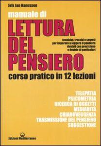 Foto Cover di Manuale di lettura del pensiero. Corso pratico in 12 lezioni, Libro di Erik J. Hanussen, edito da Edizioni Mediterranee