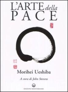 Libro L' arte della pace Morihei Ueshiba