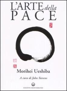 L' arte della pace - Morihei Ueshiba - copertina