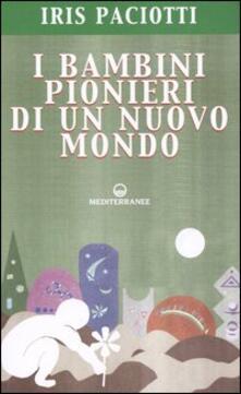 Grandtoureventi.it I bambini pionieri di un nuovo mondo Image