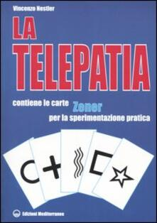 La telepatia. Fenomenologia, ipotesi. Con gadget.pdf