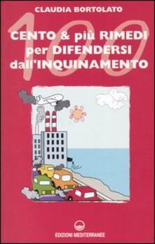 Winniearcher.com Cento e più rimedi per difendersi dall'inquinamento Image