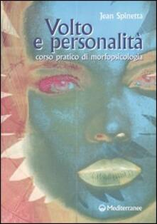 Volto e personalità. Corso pratico di morfopsicologia - Jean Spinetta - copertina