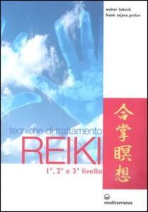 Tecniche di trattamento reiki. 1°, 2° e 3° livello