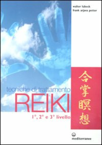 Libro Tecniche di trattamento reiki. 1°, 2° e 3° livello Walter Lübeck , Frank Arjava Petter