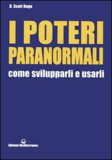 Warholgenova.it I poteri paranormali. Come svilupparli e usarli Image