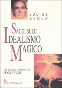 Libro Saggi sull'idealismo magico Julius Evola