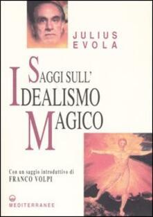 Saggi sull'idealismo magico - Julius Evola - copertina
