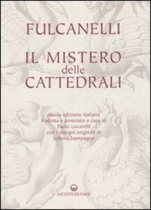 Libro Il mistero delle cattedrali Fulcanelli