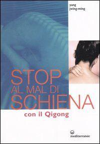 Stop al mal di schiena con il qigong