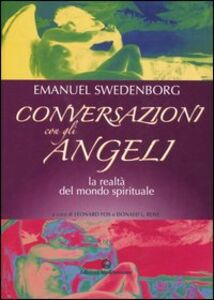 Foto Cover di Conversazioni con gli angeli. La realtà del mondo spirituale, Libro di Emanuel Swedenborg, edito da Edizioni Mediterranee
