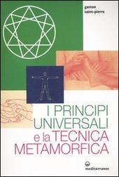 I principi universali e la tecnica metamorfica