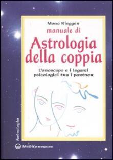 Vitalitart.it Manuale di astrologia della coppia. L'oroscopo e i legami psicologici tra i partner Image