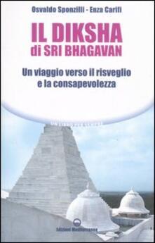 Capturtokyoedition.it Il diksha di Sri Bhagavan. Un viaggio verso il risveglio e la consapevolezza Image