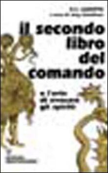 Voluntariadobaleares2014.es Il secondo libro del comando o l'arte di evocare gli spiriti Image