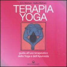 Capturtokyoedition.it Terapia Yoga. Guida all'uso terapeutico dello Yoga e dell'Ayurveda. Ediz. illustrata Image