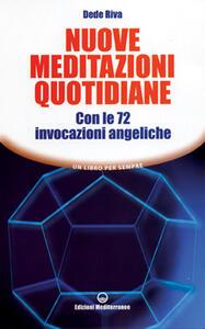Libro Nuove meditazioni quotidiane. Con le 72 invocazioni angeliche Dede Riva