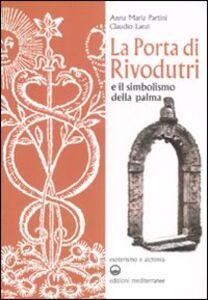 Libro La porta di Rivodutri e il simbolismo della palma Anna M. Partini , Claudio Lanzi
