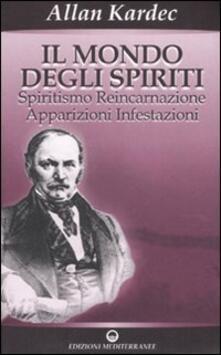Equilibrifestival.it Il mondo degli spiriti. Spiritismo, reincarnazione, apparizioni, infestazioni Image