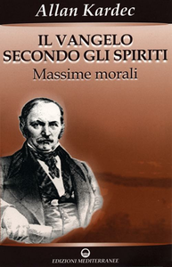 Libro Il vangelo secondo gli spiriti. Vol. 1 Allan Kardec