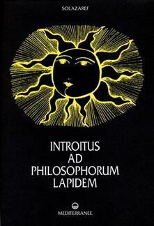 Voluntariadobaleares2014.es Introitus ad philosophorum lapidem. Ediz. numerata Image