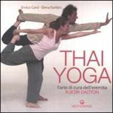 Lpgcsostenible.es Thai yoga. L'arte di cura dell'eremita. «Ruesri Dadton». Ediz. illustrata Image