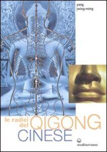 Libro Le radici del qigong cinese Jwing-Ming Yang
