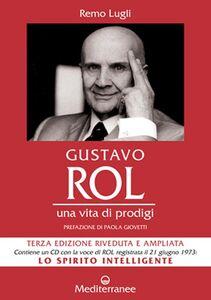 Libro Gustavo Rol. Una vita di prodigi. Con CD Audio Remo Lugli