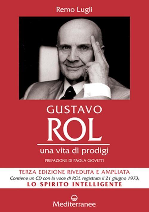 Gustavo Rol. Una vita di prodigi. Con CD Audio