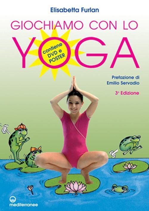 Giochiamo con lo yoga. Con poster. Con DVD