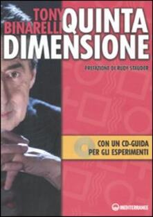 Quinta dimensione. Con CD-ROM - Tony Binarelli - copertina