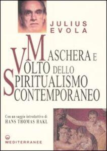 Libro Maschera e volto dello spiritualismo contemporaneo Julius Evola