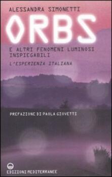 Filippodegasperi.it Orbs e altri fenomeni luminosi inspiegabili. L'esperienza italiana Image