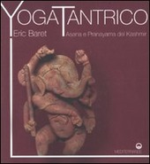 Yoga tantrico. Asana e pranayama del Kashmir