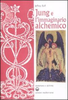 Jung e l'immaginario alchemico - Jeffrey Raff - copertina