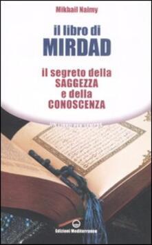 Mercatinidinataletorino.it Il libro di Mirdad. Il segreto della saggezza e della conoscenza Image