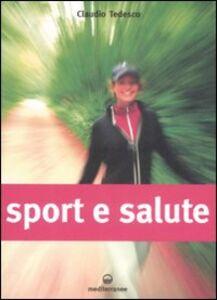 Foto Cover di Sport e salute, Libro di Claudio Tedesco, edito da Edizioni Mediterranee