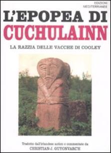 L' epopea di Cuchulainn. La razzia delle vacche di Cooley