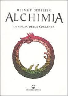 Alchimia. La magia della sostanza.pdf