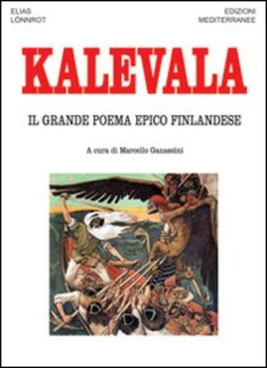 Kalevala. Il grande poema epico finlandese - Elias Lönnrot - copertina